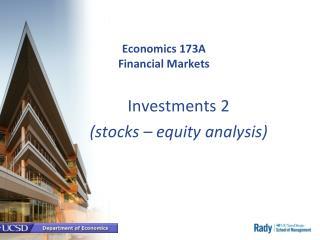 Economics 173A Financial Markets