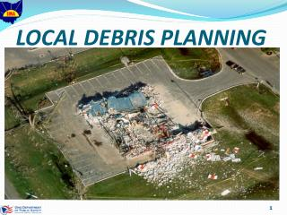 LOCAL DEBRIS PLANNING
