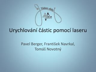Urychlování částic pomocí laseru