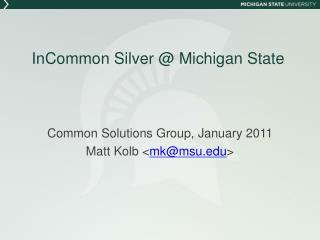 InCommon Silver @ Michigan State