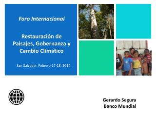 Foro Internacional  Restauración de  Paisajes, Gobernanza y Cambio Climático