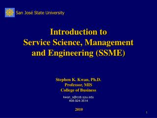 Introduction to Service Science, Management and Engineering (SSME)