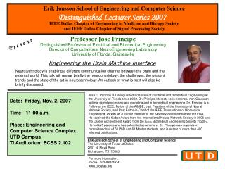 Professor Jose Principe Distinguished Professor of Electrical and Biomedical Engineering