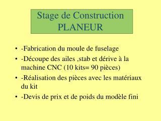 Stage de Construction PLANEUR