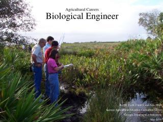 Agricultural Careers Biological Engineer