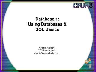 Database 1: Using Databases  SQL Basics
