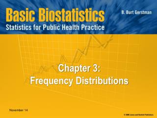 Chapter 3:  Frequency Distributions