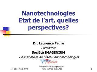 Nanotechnologies  Etat de l'art, quelles perspectives?