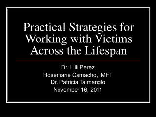 Practical Strategies for Working with Victims Across the Lifespan