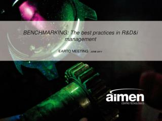 BENCHMARKING: The best practices in R&D&i management