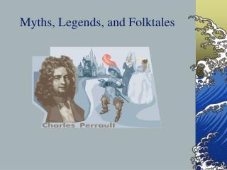 Myths, Legends, and Folktales
