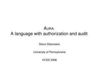 AURA: A language with authorization and audit