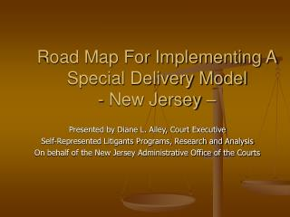 Road Map For Implementing A Special Delivery Model - New Jersey –
