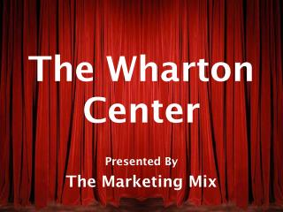 The Wharton Center