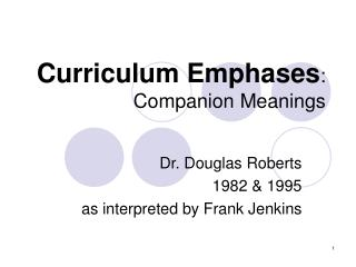 Curriculum Emphases : Companion Meanings