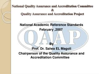 National Quality Assurance and Accreditation Committee  Quality Assurance and Accreditation Project