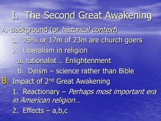 I.  The Second Great Awakening