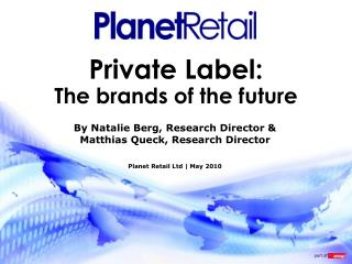 Private Label: The brands of the future