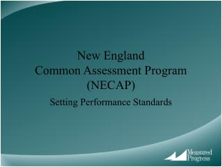 New England Common Assessment Program (NECAP)