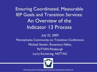 July 22, 2009 Pennsylvania Community on Transition Conference Michael Stoehr, Rosemary Nilles,
