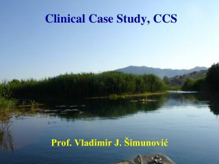 Clinical Case Study, CCS