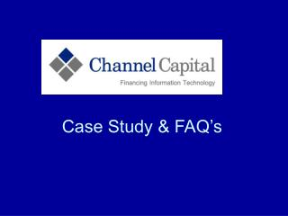 Case Study & FAQ's
