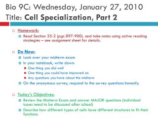 Bio 9C: Wednesday, January 27, 2010 Title:  Cell Specialization, Part 2