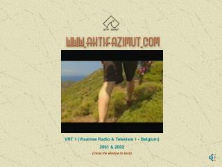 VRT 1 (Vlaamse Radio & Televisie 1 - Bel gium ) 2001 & 2002 (Close the window to back)