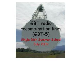 GBT radio recombination lines GBT-5