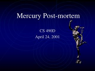 Mercury Post-mortem