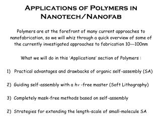 Applications of Polymers in Nanotech/Nanofab