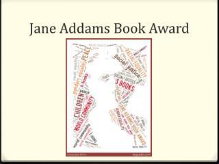 Jane  Addams Book  Award