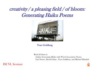 creativity / a pleasing field / of bloom: Generating Haiku Poems