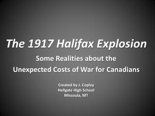 The 1917 Halifax Explosion