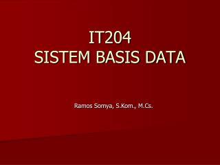 IT204 SISTEM BASIS DATA