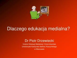 Dlaczego edukacja medialna?