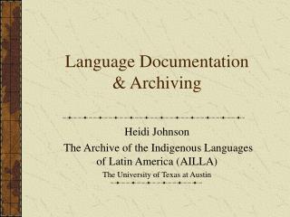 Language Documentation & Archiving