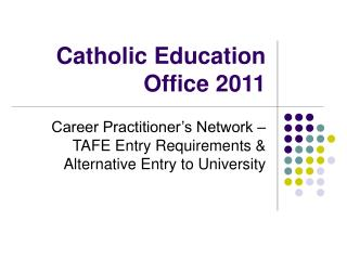 Catholic Education Office 2011