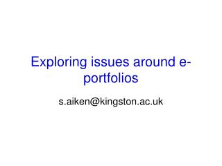 Exploring issues around e-portfolios