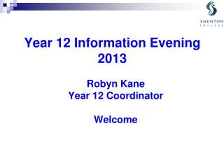 Year 12 Information Evening 2013
