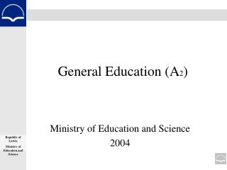 General Education (A 2 )