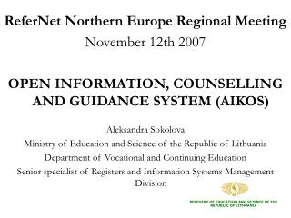 ReferNet  Northern Europe Regional Meeting  November 12th 2007