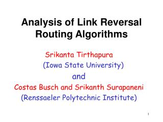 Analysis of Link Reversal Routing Algorithms