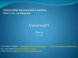 Universidad Nacional del  Comahue Prof. y Lic. en Historia
