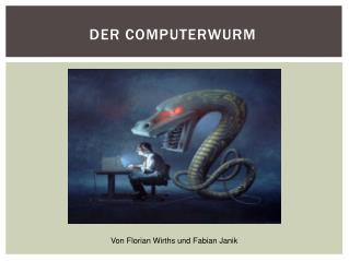 Der Computerwurm