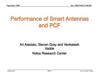 Performance of Smart Antennas and PCF
