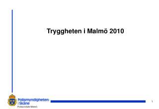 Tryggheten i Malmö 2010