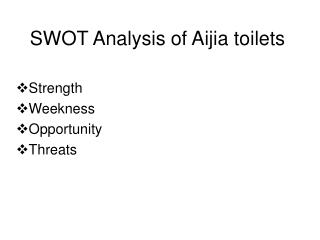SWOT Analysis of Aijia toilets