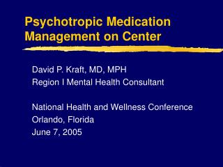 Psychotropic Medication Management on Center