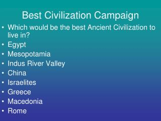 Best Civilization Campaign